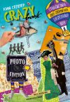 Crazy book. Photo edition. Sumasshedshaja kniga-generator idej dlja kreativnykh foto (oblozhka s kollazhem)