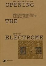 Opening the Electrome. Redefining home for energy studies through design practice