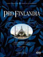 Pro Finlandia 1. Suomen tie itsenäisyyteen. Finlands väg till självständighet