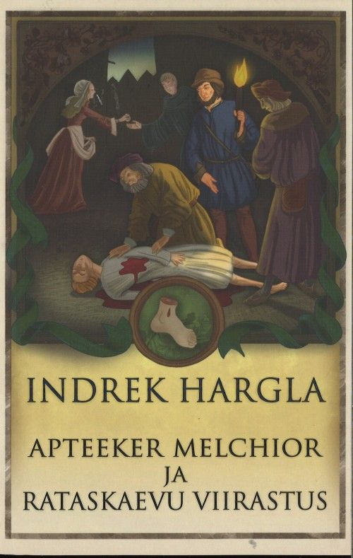 Apteeker Melchior ja rataskaevu viirastus