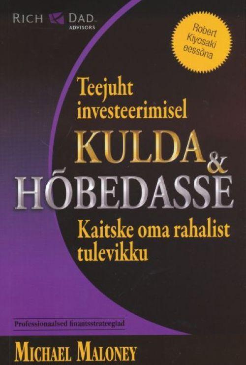 TEEJUHT INVESTEERIMISEL KULDA & HÕBEDASSE