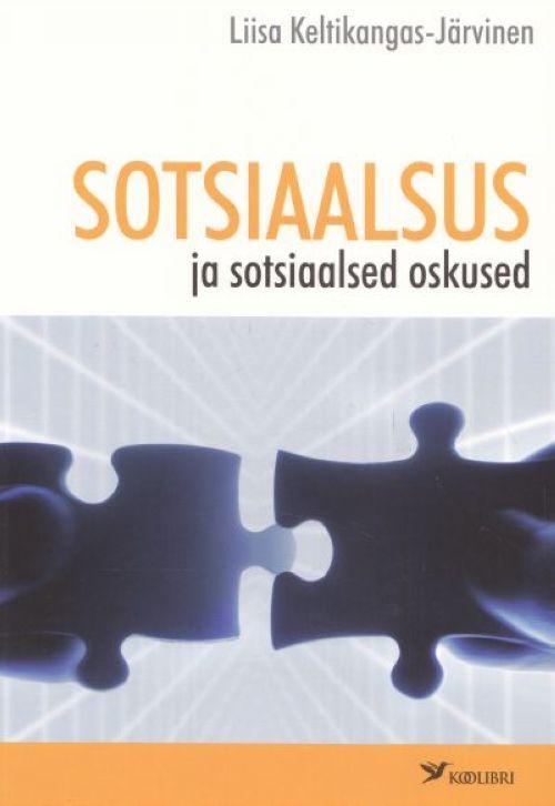 SOTSIAALSUS JA SOTSIAALSED OSKUSED