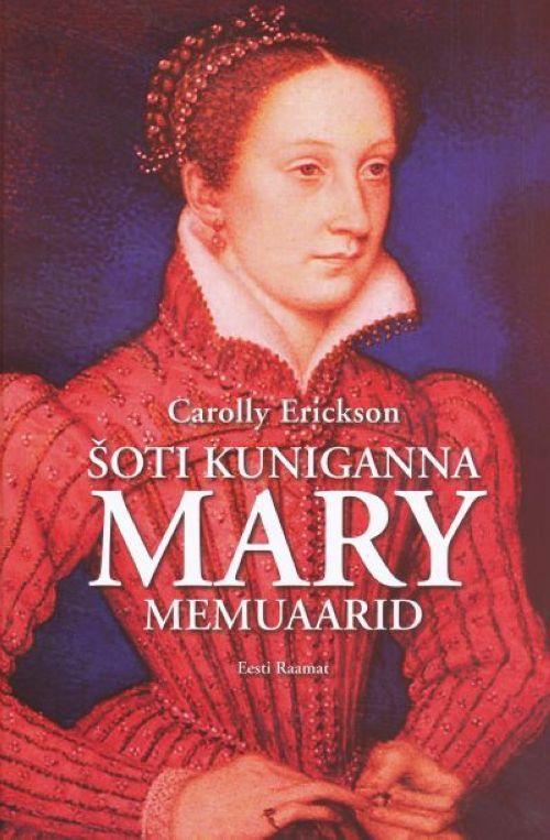 ŠOTI KUNINGANNA MARY MEMUAARID