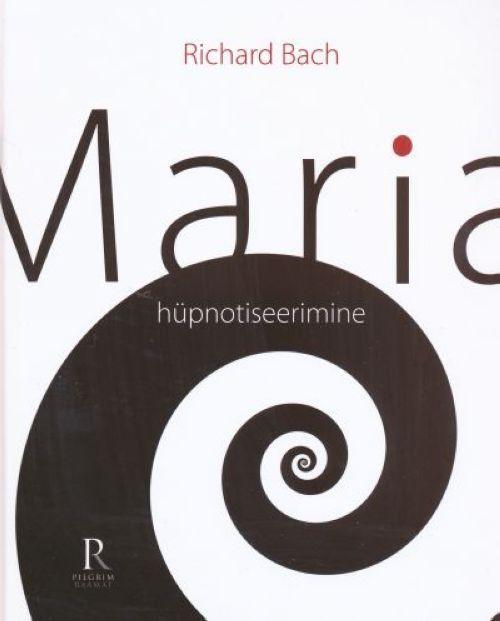 MARIA HÜPNOTISEERIMINE