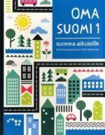 Oma Suomi 1. Suomea aikuisille