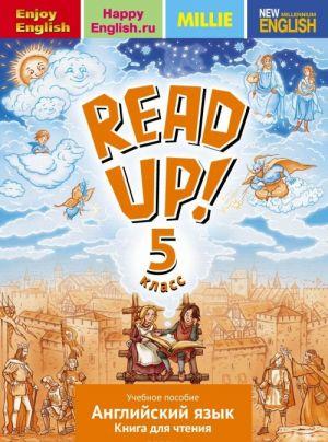 Read up! 5 / Anglijskij jazyk. 5 klass. Kniga dlja chtenija. Uchebnoe posobie