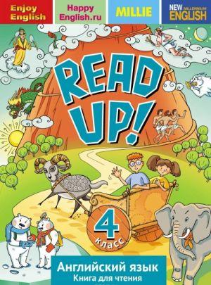 Read up! 4 / Anglijskij jazyk. 4 klass. Kniga dlja chtenija. Uchebnoe posobie