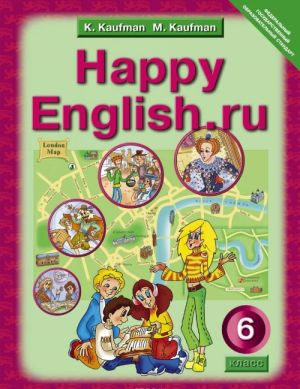 Happy English.ru 6 / Schastlivyj anglijskij ru. 6 klass. Uchebnik