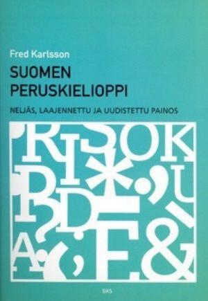 Suomen peruskielioppi. Neljäs, laajennettu ja uudistettu painos. SKST 378. Karlsson Fred