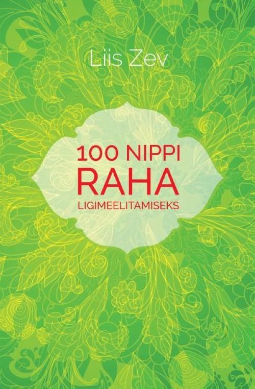 100 NIPPI RAHA LIGIMEELITAMISEKS