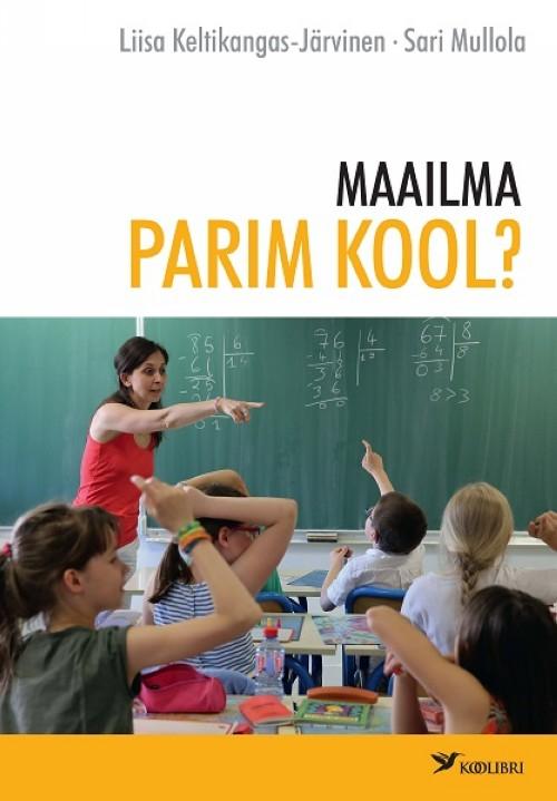 MAAILMA PARIM KOOL?
