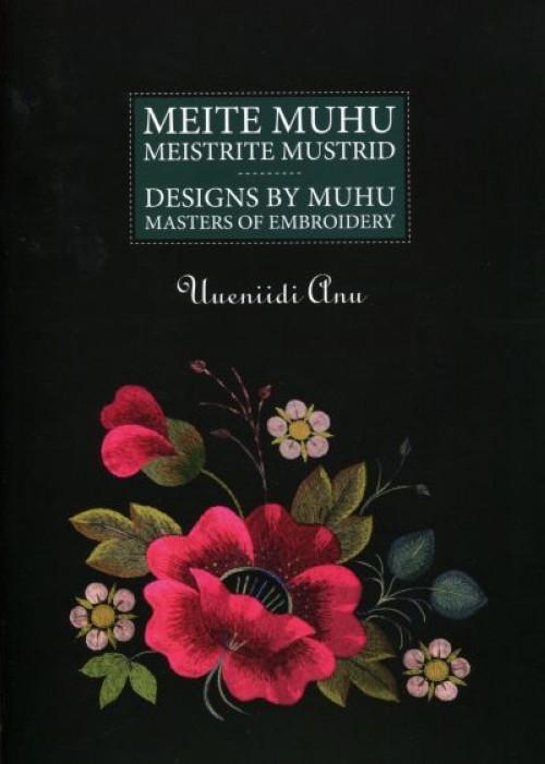 MEITE MUHU MEISTRITE MUSTRID. UUENIIDU ANU