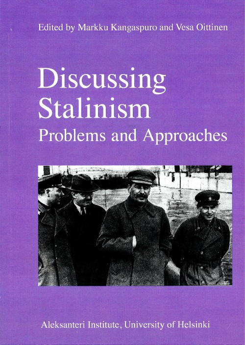 Discussing Stalinism. Problems and Approaches