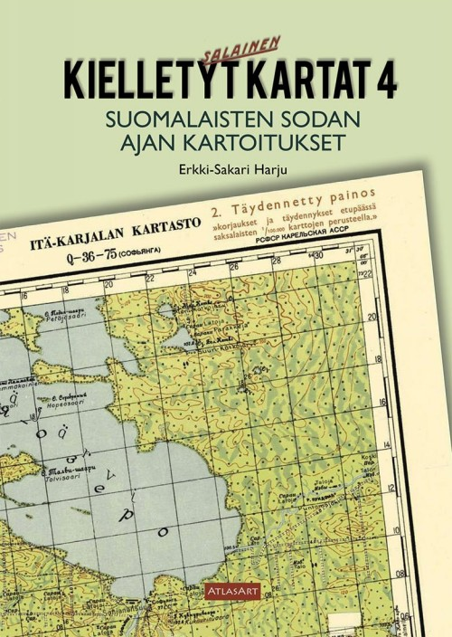 Kielletyt Kartat 4 - Suomalaisten sodan ajan kartoitukset