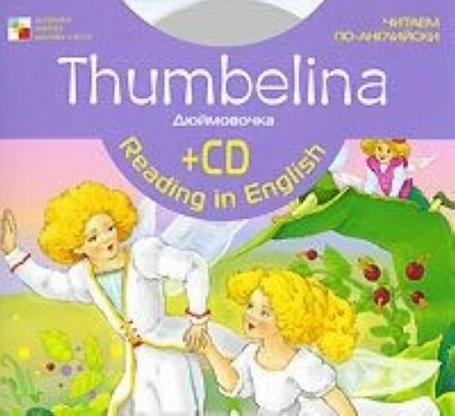 Thumbelina / Djujmovochka (+ CD)
