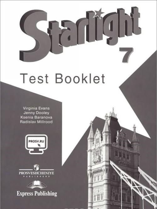 Starlight 7: Test Booklet / Anglijskij jazyk. 7 klass. Kontrolnye zadanija
