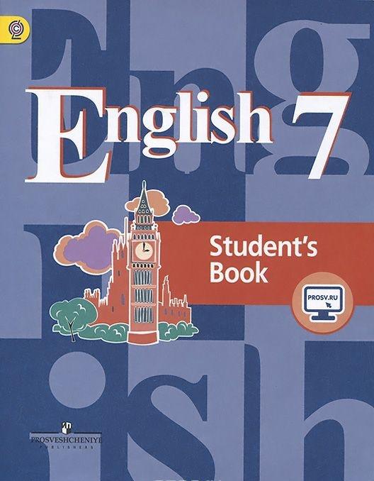 English 7: Student's Book / Anglijskij jazyk. 7 klass. Uchebnik
