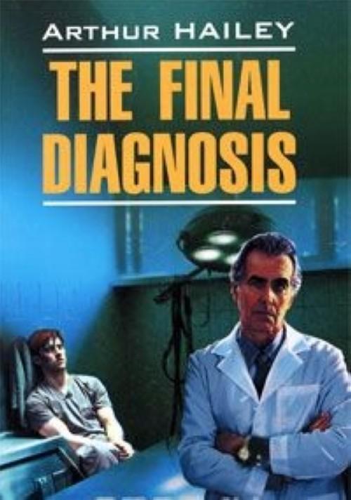 The Final Diagnosis