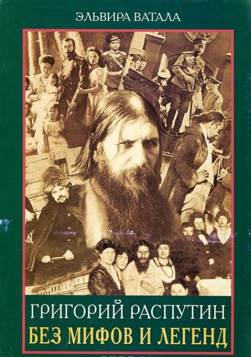 Grigorij Rasputin bez mifov i legend