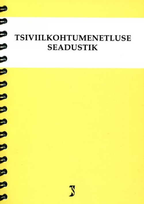 TSIVIILKOHTUMENETLUSE SEADUSTIK. SEISUGA 1.09.2015
