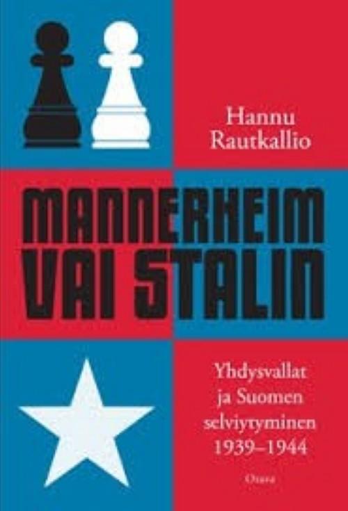 Mannerheim vai Stalin