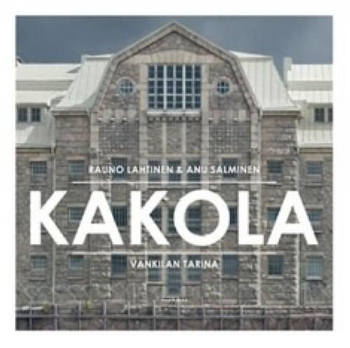 Kakola - vankilan tarina