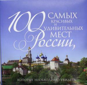 100 samykh krasivykh i udivitelnykh mest Rossii, kotorye neobkhodimo uvidet.
