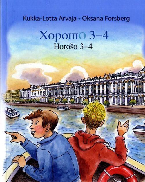 Horoso 3-4. Horošo 3-4. Horosho 3-4.