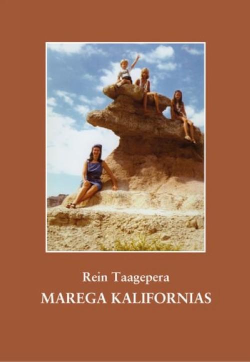 MAREGA KALIFORNIAS. MÄLESTUSI 1970–1986