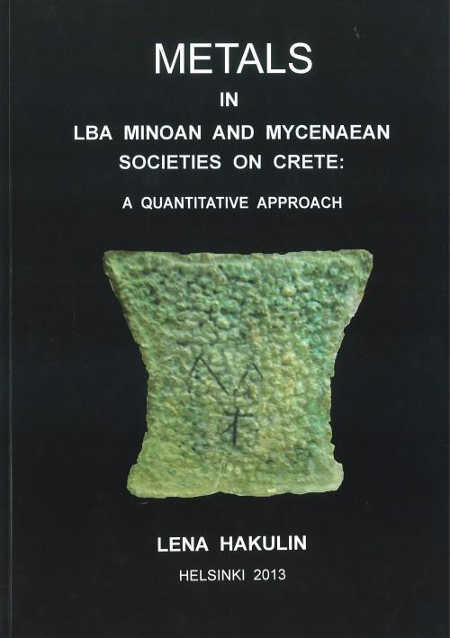 Metals in LBA Minoan and Myxenaean societies on Crete: a quantitative approach