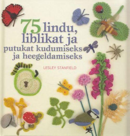75 LINDU, LIBLIKAT JA PUTUKAT KUDUMISEKS JA HEEGELDAMISEKS