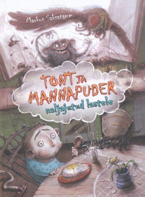 TONT JA MANNAPUDER