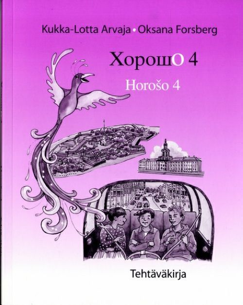 Хорошо 4 -tehtäväkirja. Вкл. CD. Horosho Horošo