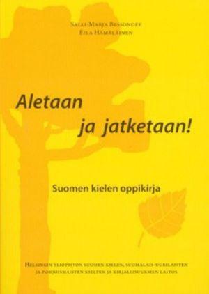 Aletaan ja jatketaan! Начнём и продолжим! Учебник финского языка