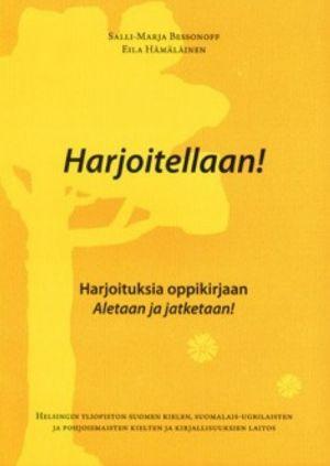 Harjoitellaan! Сборник упражнений к учебнику финского языка Aletaan ja jatketaan!
