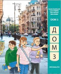 Дом 3. Учебник. Dom 3. Pitkää venäjää alakouluun