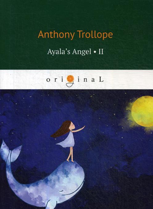 Ayala's Angel 2 = Angel Ajaly 2