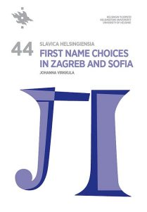 Slavica Helsingiensia 44. First name choices in Zagreb and Sofia