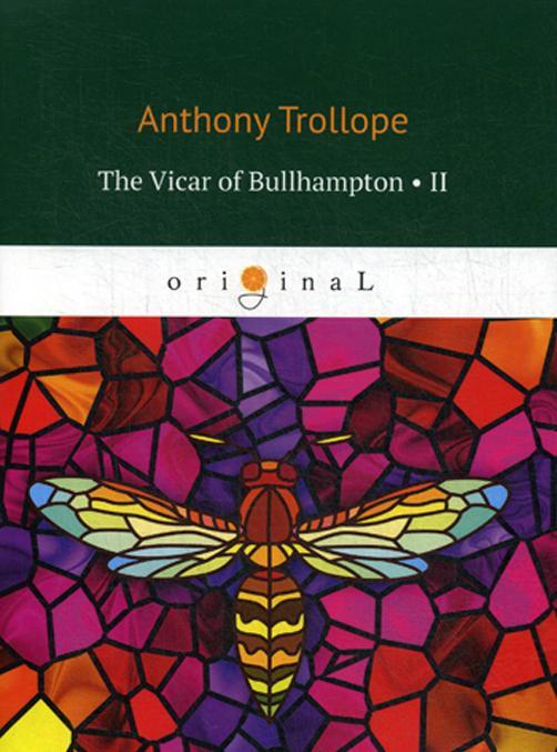 The Vicar of Bullhampton II = Bulkhemptonskij vikarij II. na angl.jaz
