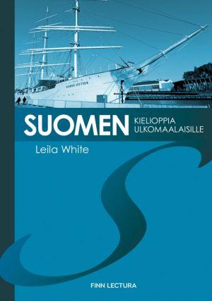 Suomen kielioppia ulkomaalaisille. Finnish grammar for foreigners