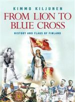 From Lion to Blue Cross. History and Flags of Finland