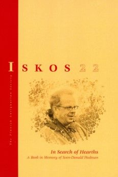 In Search of Hearths. A Book in Memory of Sven-Donald Hedman. Iskos 22