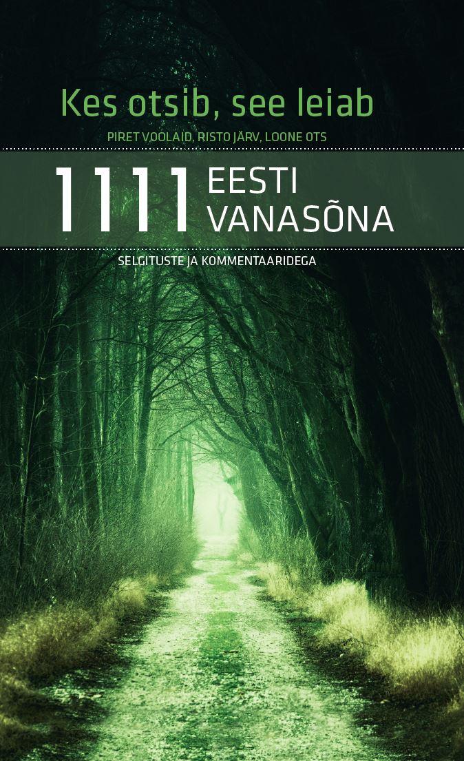 1111 eesti vanasõna koos kommentaaridega