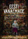 Eesti vanaemade lood ja salatarkused