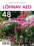 Lõhnav aed. kodu & aia praktiline aiavihik 48