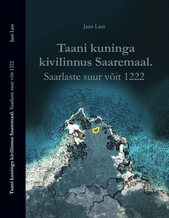 Taani kuninga kivilinnus saaremaal. saarlaste suur võit 1222