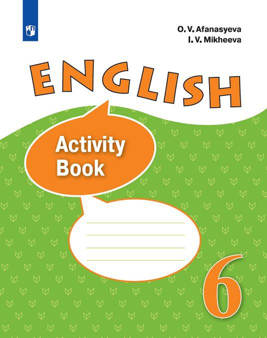 English 6: Activity Book / Anglijskij jazyk. 6 klass. Rabochaja tetrad