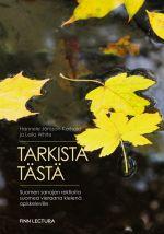 Tarkista tästä! Suomen sanojen rektioita suomea vieraana kielenä opiskeleville (in Finnish).