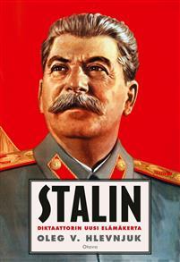 Stalin. Diktaattorin uusi elämäkerta