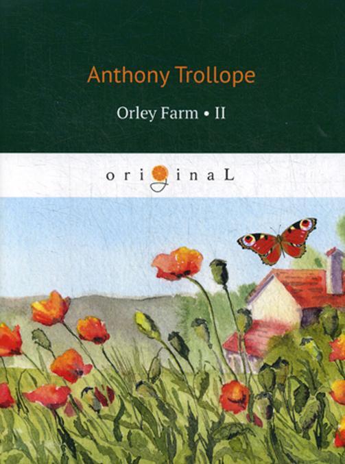 Orley Farm 2 / Ferma Orli 2. na ang.jaz